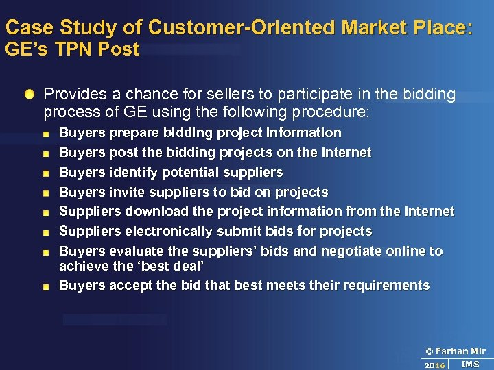 Case Study of Customer-Oriented Market Place: GE's TPN Post Provides a chance for sellers