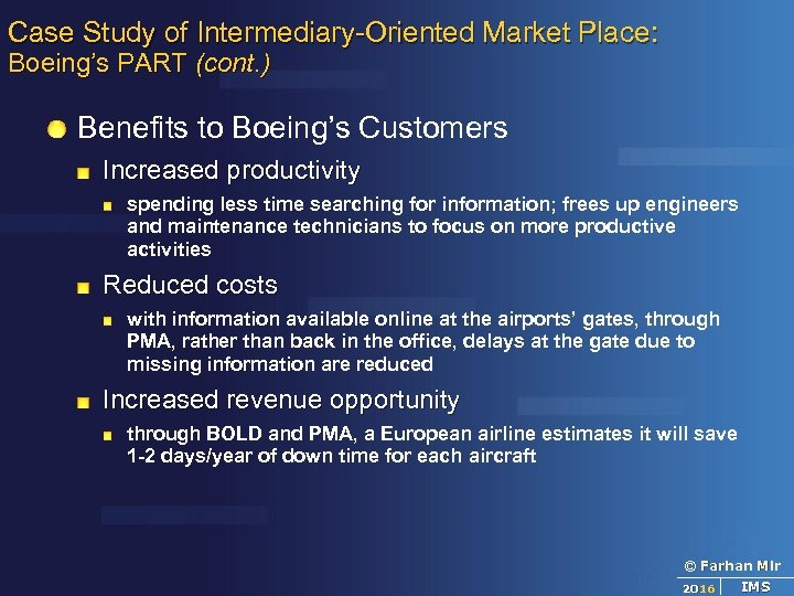 Case Study of Intermediary-Oriented Market Place: Boeing's PART (cont. ) Benefits to Boeing's Customers