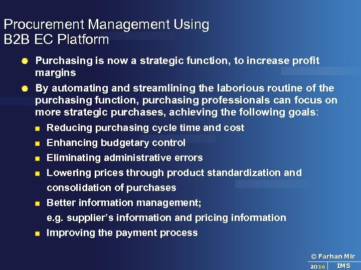 Procurement Management Using B 2 B EC Platform Purchasing is now a strategic function,