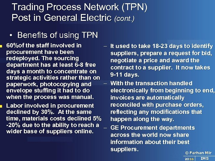 Trading Process Network (TPN) Post in General Electric (cont. ) • Benefits of using