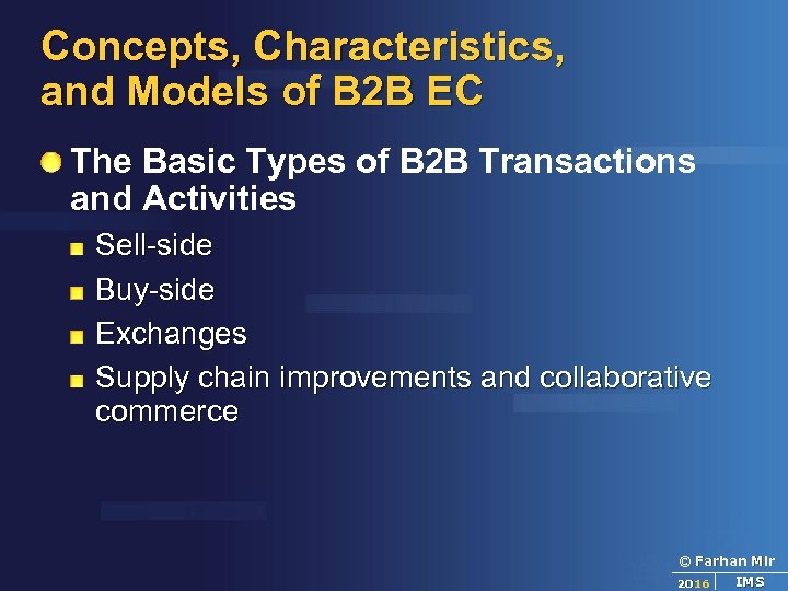 Concepts, Characteristics, and Models of B 2 B EC The Basic Types of B