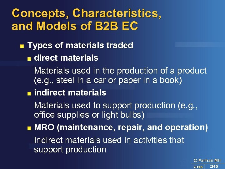 Concepts, Characteristics, and Models of B 2 B EC Types of materials traded direct