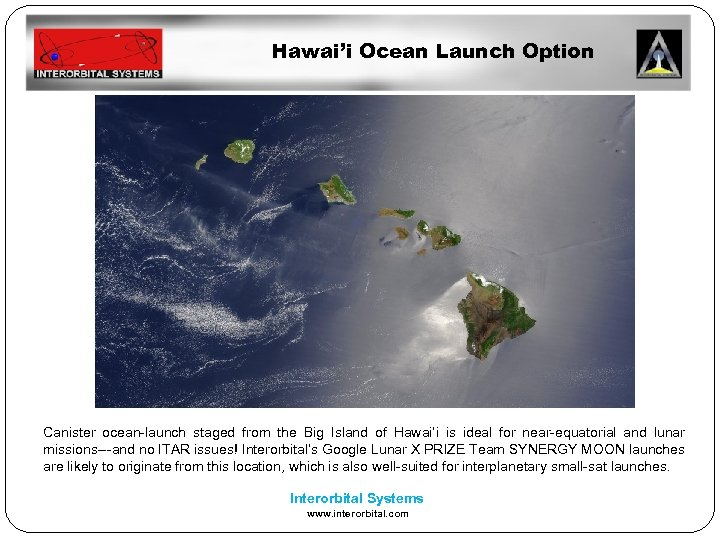 Hawai'i Ocean Launch Option Canister ocean-launch staged from the Big Island of Hawai'i is