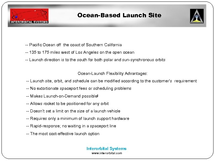 Ocean-Based Launch Site -- Pacific Ocean off the coast of Southern California -- 135