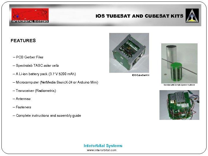 IOS TUBESAT AND CUBESAT KITS FEATURES -- PCB Gerber Files -- Spectrolab TASC solar