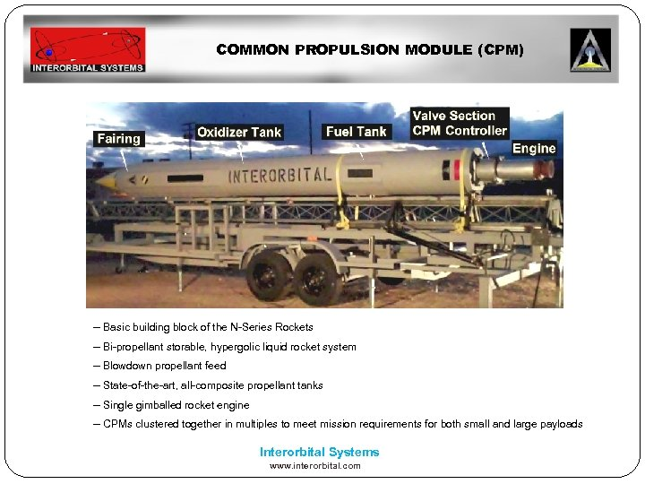 COMMON PROPULSION MODULE (CPM) -- Basic building block of the N-Series Rockets -- Bi-propellant