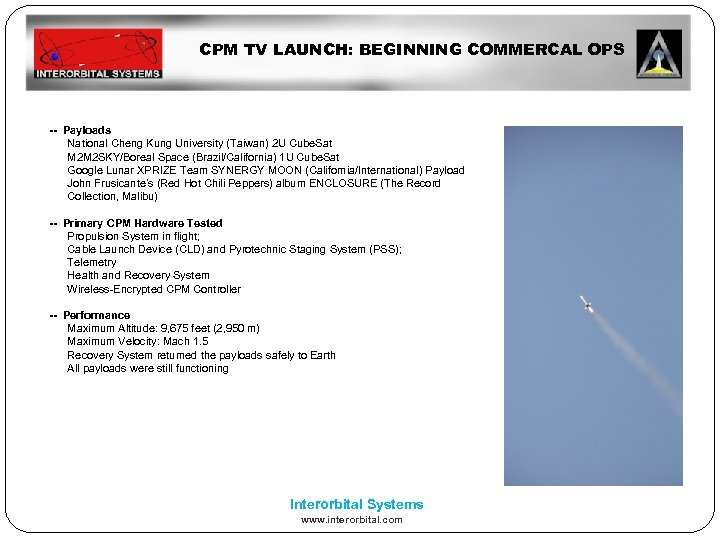CPM TV LAUNCH: BEGINNING COMMERCAL OPS -- Payloads National Cheng Kung University (Taiwan) 2