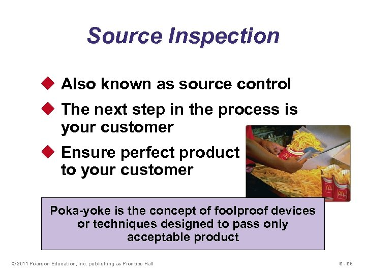 Source Inspection u Also known as source control u The next step in the
