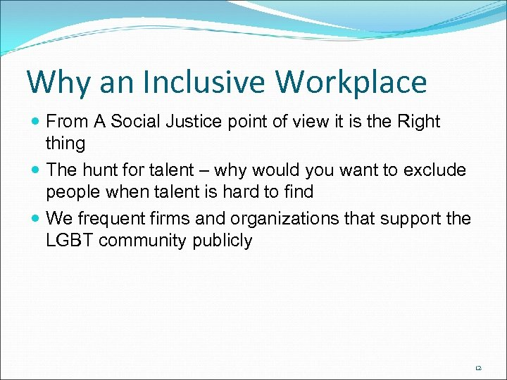 Why an Inclusive Workplace From A Social Justice point of view it is the