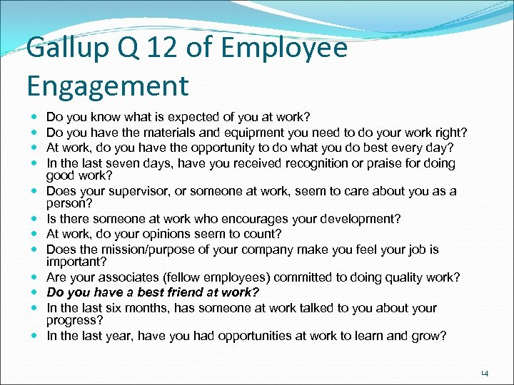 Gallup Q 12 of Employee Engagement Do you know what is expected of you