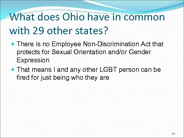 What does Ohio have in common with 29 other states? There is no Employee