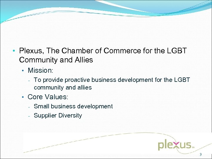 • Plexus, The Chamber of Commerce for the LGBT Community and Allies •