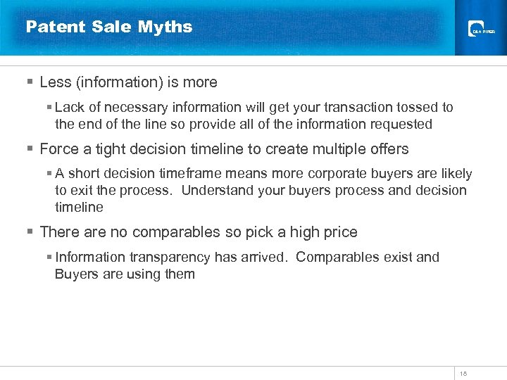 Patent Sale Myths § Less (information) is more § Lack of necessary information will