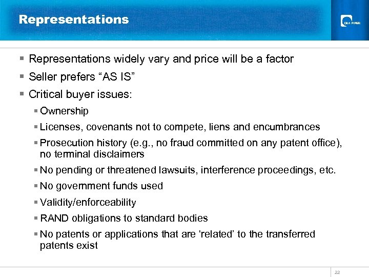 Representations § Representations widely vary and price will be a factor § Seller prefers