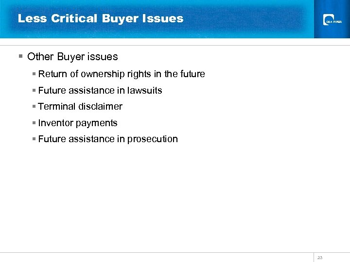 Less Critical Buyer Issues § Other Buyer issues § Return of ownership rights in