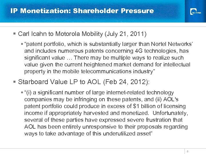 IP Monetization: Shareholder Pressure § Carl Icahn to Motorola Mobility (July 21, 2011) §