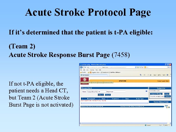 Acute Stroke Protocol Page If it's determined that the patient is t-PA eligible: (Team