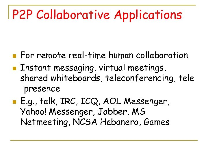 The Real-Time Conferencing Applications n n Classification Network