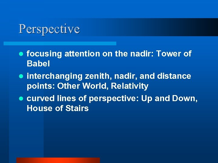 Perspective focusing attention on the nadir: Tower of Babel l interchanging zenith, nadir, and