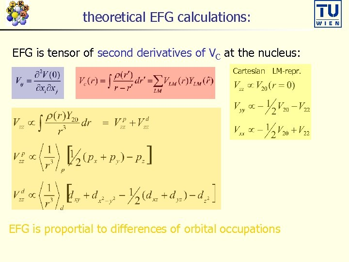 theoretical EFG calculations: EFG is tensor of second derivatives of VC at the nucleus: