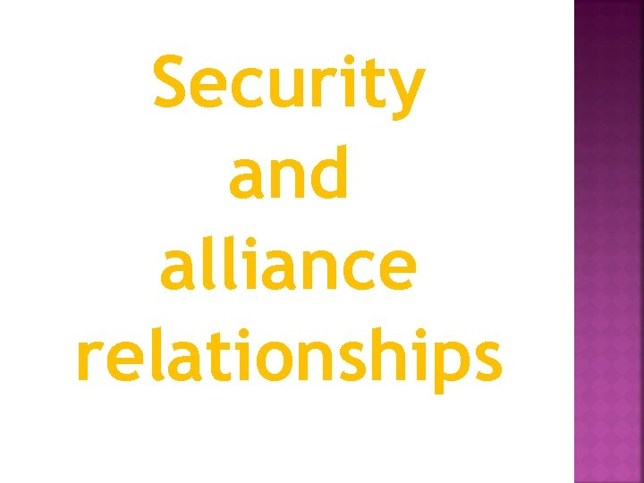 Security and alliance relationships
