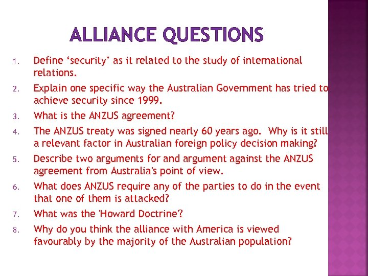 ALLIANCE QUESTIONS 1. Define 'security' as it related to the study of international relations.