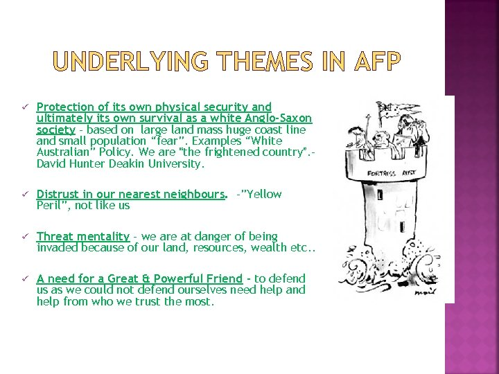 UNDERLYING THEMES IN AFP ü Protection of its own physical security and ultimately its