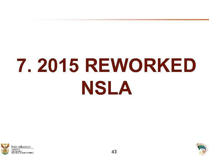 7. 2015 REWORKED NSLA 43