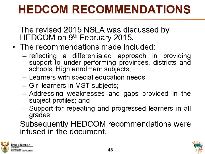 HEDCOM RECOMMENDATIONS The revised 2015 NSLA was discussed by HEDCOM on 9 th