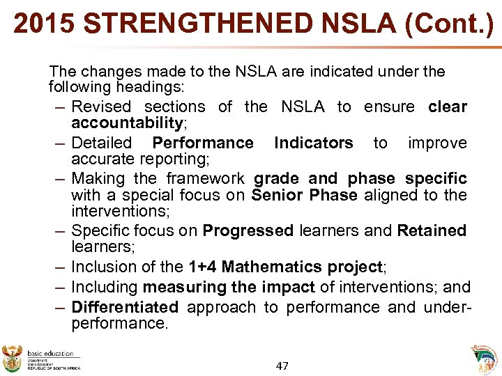 2015 STRENGTHENED NSLA (Cont. ) The changes made to the NSLA are indicated