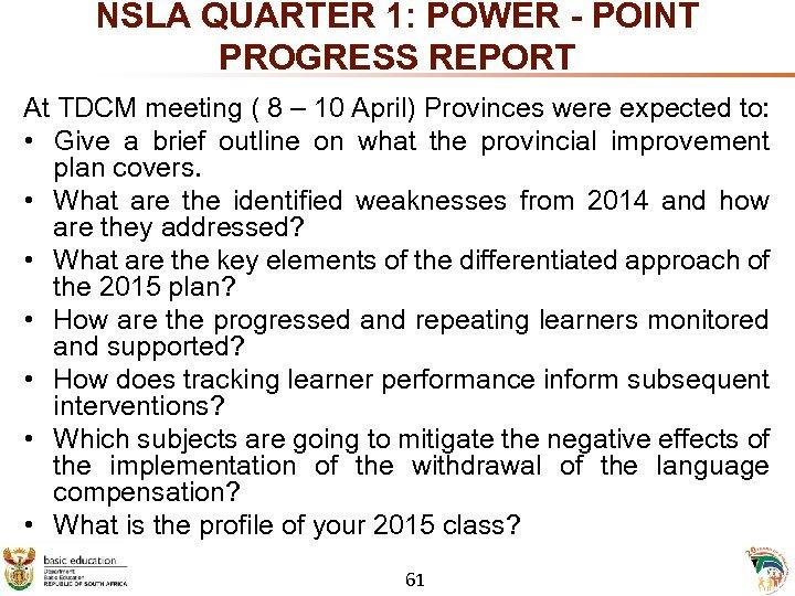NSLA QUARTER 1: POWER - POINT PROGRESS REPORT At TDCM meeting ( 8 –