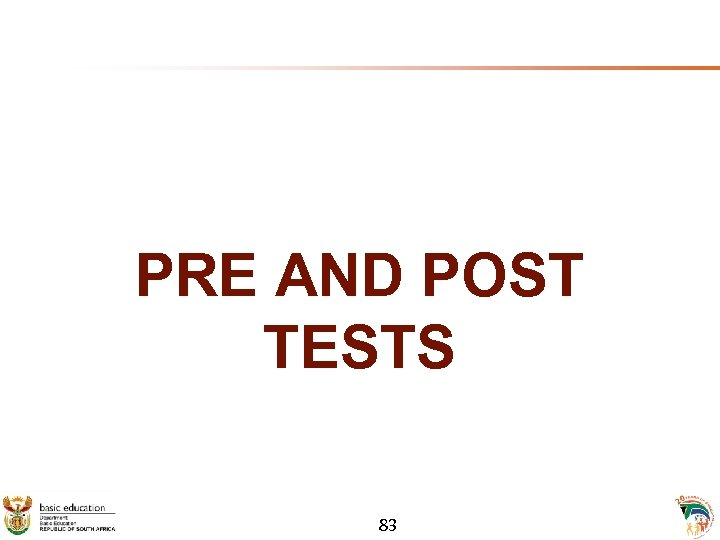PRE AND POST TESTS 83
