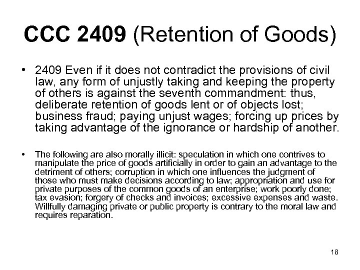 CCC 2409 (Retention of Goods) • 2409 Even if it does not contradict the