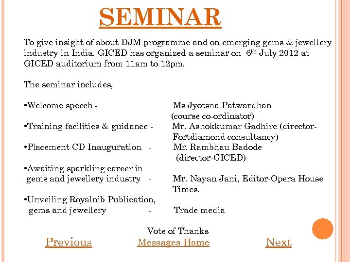 SEMINAR To give insight of about DJM programme and on emerging gems & jewellery