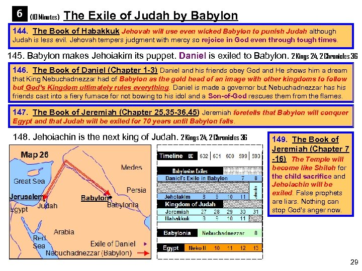 6 (10 Minutes) The Exile of Judah by Babylon 144. The Book of Habakkuk