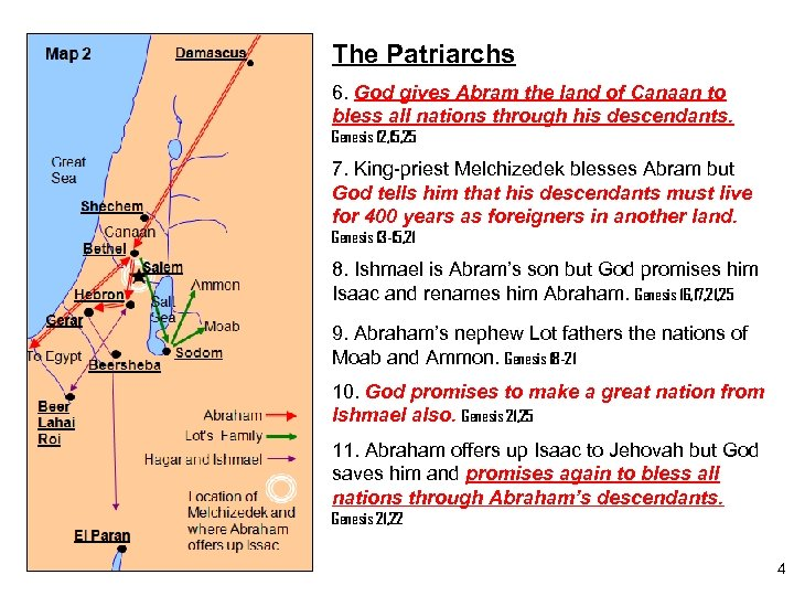 The Patriarchs 6. God gives Abram the land of Canaan to bless all nations