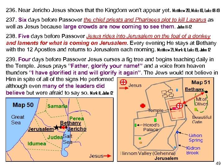 236. Near Jericho Jesus shows that the Kingdom won't appear yet. Matthew 20, Make