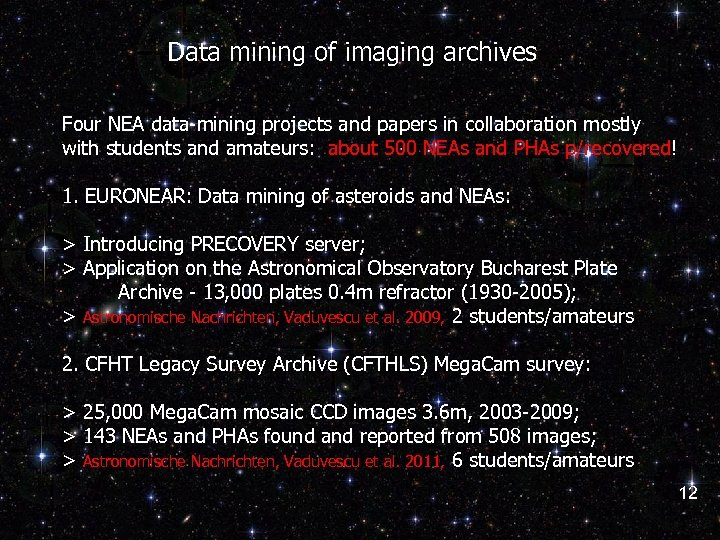 Data mining of imaging archives Four NEA data-mining projects and papers in collaboration mostly