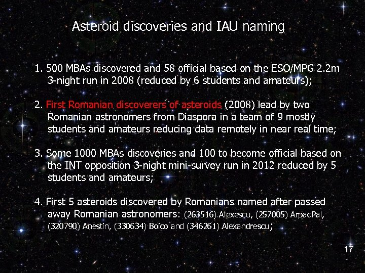 Asteroid discoveries and IAU naming 1. 500 MBAs discovered and 58 official based on