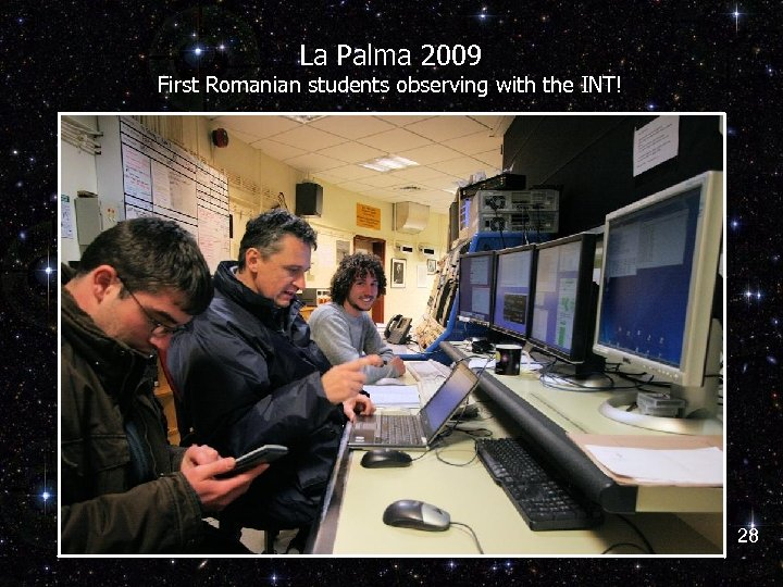 La Palma 2009 First Romanian students observing with the INT! 28