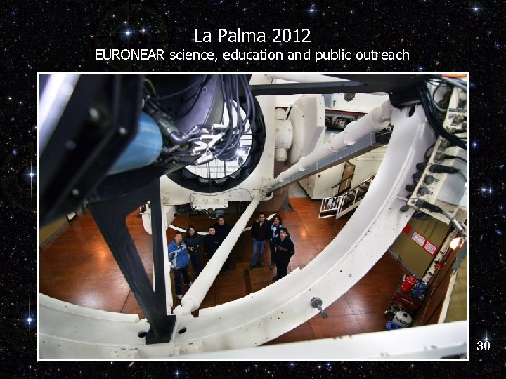 La Palma 2012 EURONEAR science, education and public outreach 30