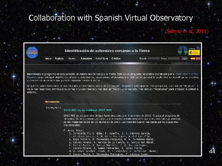 Collaboration with Spanish Virtual Observatory (Solano et al, 2011) 44