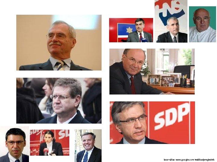 Izvor slika: www. google. com tražilica/preglednik