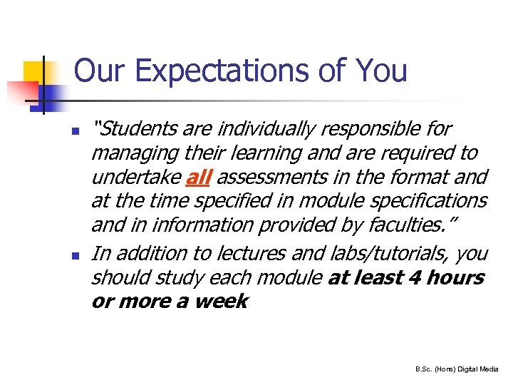 "Our Expectations of You n n 17 ""Students are individually responsible for managing their"