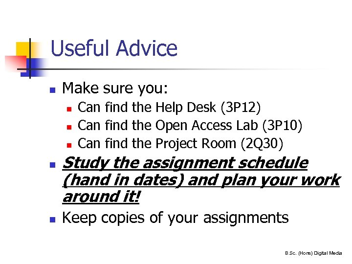 Useful Advice n Make sure you: n n n 35 Can find the Help