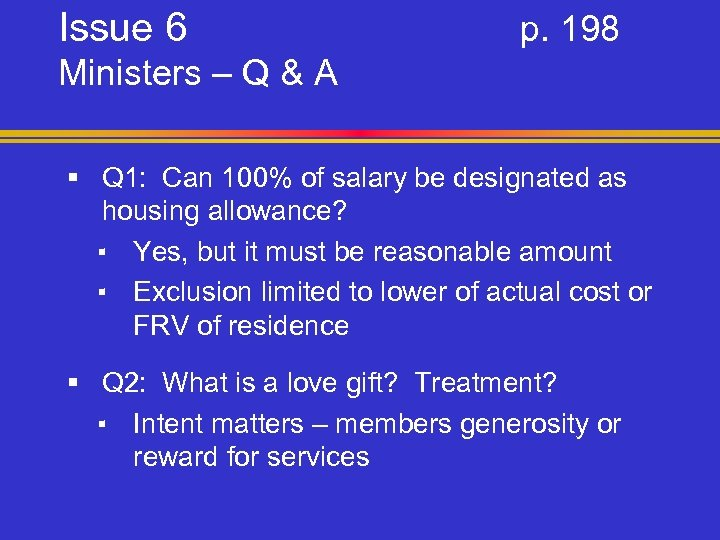 Issue 6 p. 198 Ministers – Q & A § Q 1: Can 100%
