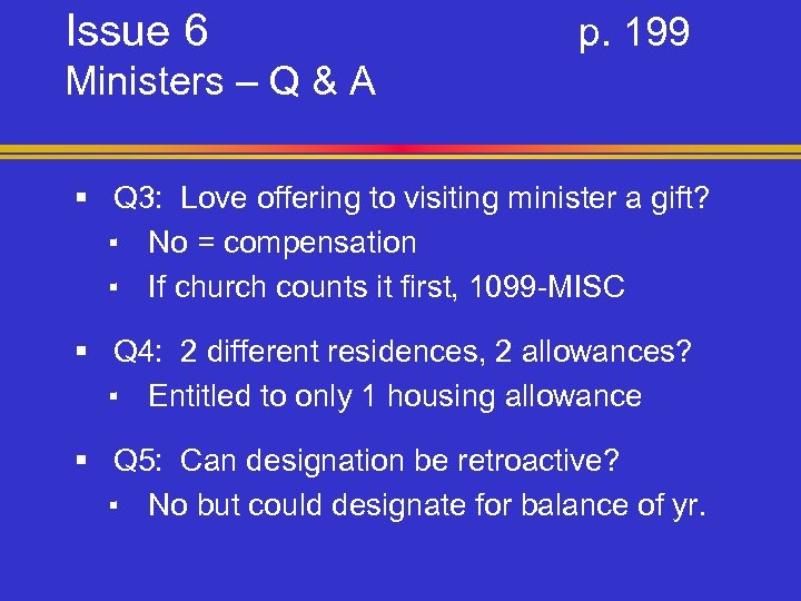 Issue 6 p. 199 Ministers – Q & A § Q 3: Love offering
