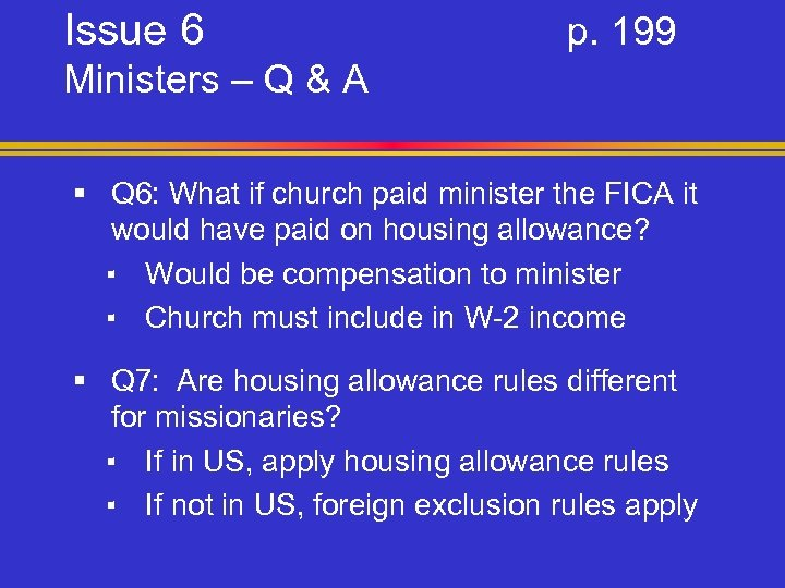 Issue 6 p. 199 Ministers – Q & A § Q 6: What if