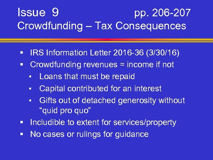 Issue 9 pp. 206 -207 Crowdfunding – Tax Consequences § IRS Information Letter 2016