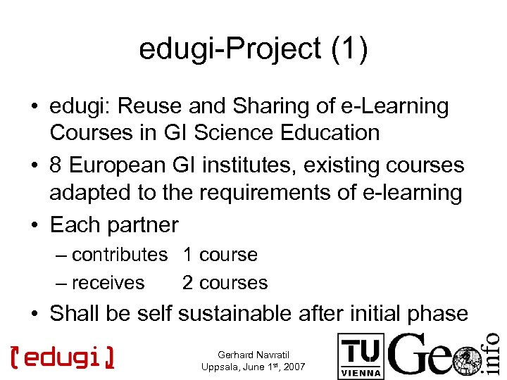 edugi-Project (1) • edugi: Reuse and Sharing of e-Learning Courses in GI Science Education